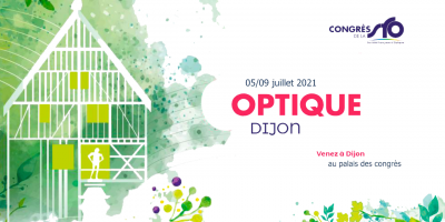 Dijon, showcase of the largest Optics congress in France and the largest international French-speaking congress!